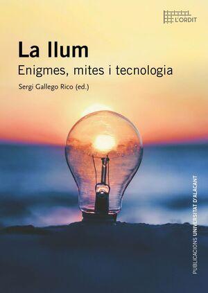 LA LLUM. ENIGMES, MITES I TECNOLOGIA