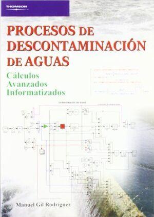 PROCESOS DE DESCONTAMINACIÓN DE AGUAS. CÁLCULOS AVANZADOS INFORMATIZADOS