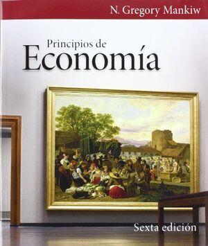 PRINCIPIOS DE ECONOMÍA 6º EDICIÓN