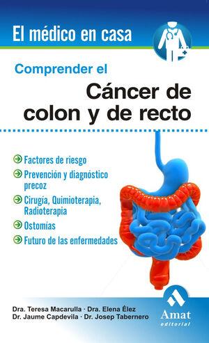 COMPRENDER EL CÁNCER DE COLON Y RECTO