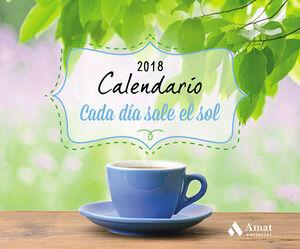 CALENDARIO CADA DIA SALE EL SOL 2018