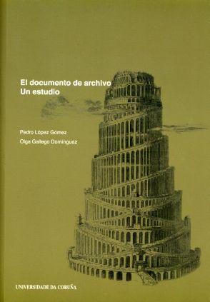 EL DOCUMENTO DE ARCHIVO. UN ESTUDIO