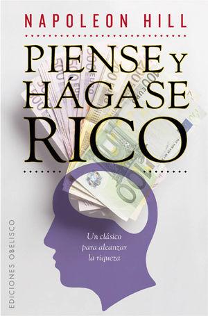 PIENSE Y HAGASE RICO