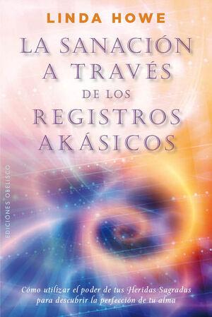 LA SANACIÓN A TRAVÉS DE LOS REGISTROS AKÁSICOS