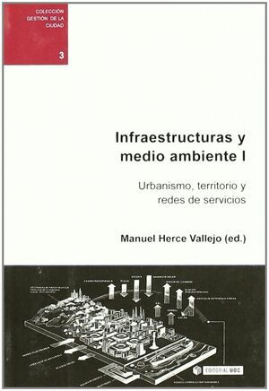 INFRAESTRUCTURAS Y MEDIO AMBIENTE I
