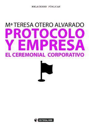 PROTOCOLO Y EMPRESA. EL CEREMONIAL CORPORATIVO