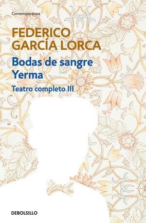 BODAS DE SANGRE  YERMA (TEATRO COMPLETO 3)