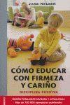COMO EDUCAR CON FIRMEZA Y CARIÑO