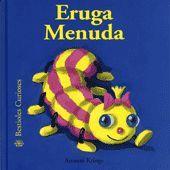 BESTIOLES CURIOSES. ERUGA MENUDA