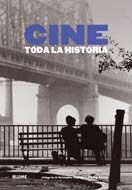 CINE. TODA LA HISTORIA (ED. REVISADA Y ACTUALIZADA