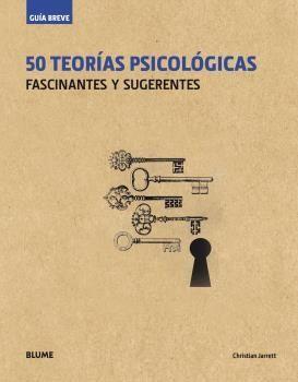 50 TEORIAS PSICOLOGICAS (GUIA BREVE) RUSTICA