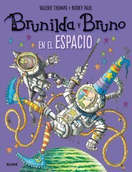 BRUNILDA Y BRUNO. EN EL ESPACIO