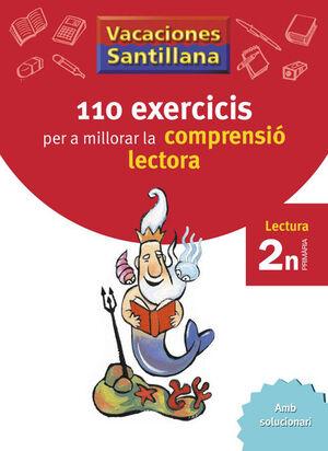 VACACIONES SANTILLANA 110 EXERCICIS PER A MILLORAR LA COMPRENSIO LECTORA 2 N PRI