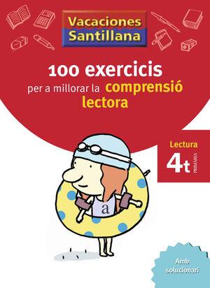 VACACIONES SANTILLANA 100 EXERCICS PER A MILLORAR LA COMPRESIO LECTORA 4 PRIMARI