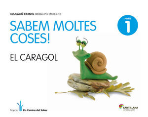 SABEM MOLTES COSES NIVELL 1 CARAGOL
