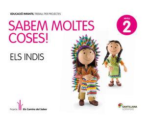 SABEM MOLTES COSES NIVELL 2 ELS INDIS