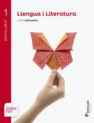 LLENGUA I LITERATURA SERIE COMUNICA 1 BTX SABER FER