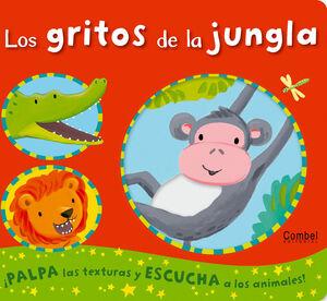 LOS GRITOS DE LA JUNGLA