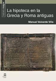 LA HIPOTECA EN LA GRECIA Y ROMA ANTIGUAS