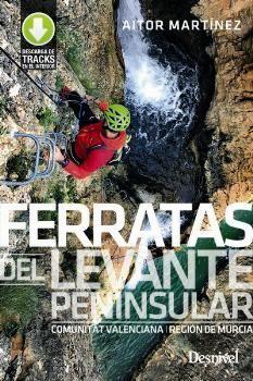 FERRATAS DEL LEVANTE PENINSULAR