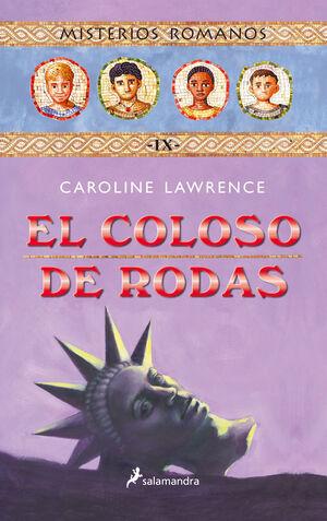 EL COLOSO DE RODAS (MISTERIOS ROMANOS 9)