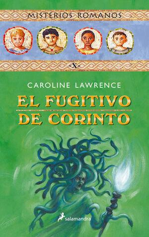 EL FUGITIVO DE CORINTO (MISTERIOS ROMANOS 10)