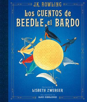 LOS CUENTOS DE BEEDLE EL BARDO (UN LIBRO DE LA BIBLIOTECA DE HOGWARTS [EDICIÓN I