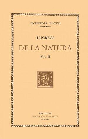 DE LA NATURA, VOL. II I ÚLTIM (LLIBRES IV-VI)