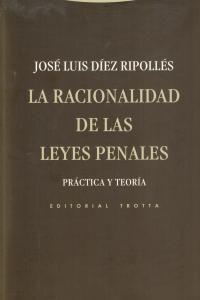 RACIONALIDAD DE LAS LEYES PENALES,LA 2ªED