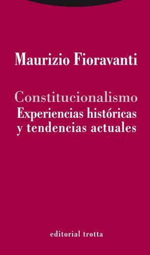 CONSTITUCIONALISMO: EXPERIENCIAS HISTÓRICAS Y TENDENCIAS ACTUALES