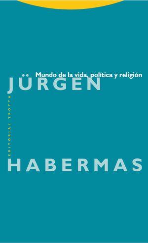 MUNDO DE LA VIDA, POLÍTICA Y RELIGIÓN