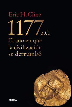 1177 A.C. EL AÑO EN QUE LA CIVILIZACIÓN SE DERRUMBÓ