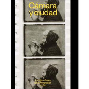 CÁMARA Y CIUDAD