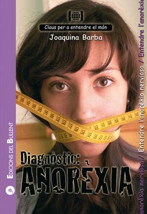DIAGNÒSTIC: ANORÈXIA