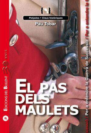 EL PAS DELS MAULETS