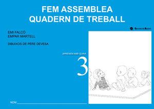 FEM ASSEMBLEA. QUADERN DE TREBALL