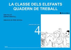 LA CLASSE DELS ELEFANTS. QUADERN DE TREBALL