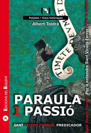 PARAULA I PASSIÓ. SANT VICENT FERRER, PREDICADOR