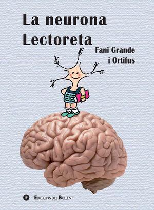 LA NEURONA LECTORETA