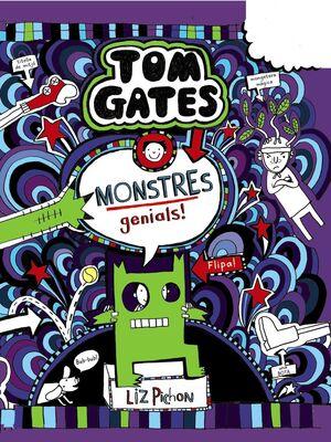 TOM GATES: MONSTRES GENIALS!