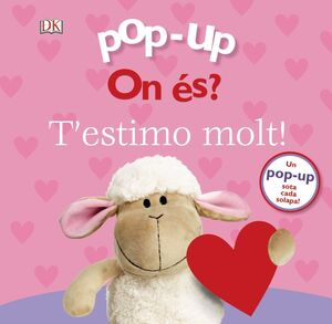 POP-UP. ON ÉS? T'ESTIMO MOLT!