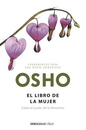 EL LIBRO DE LA MUJER (FUNDAMENTOS PARA UNA NUEVA HUMANIDAD)