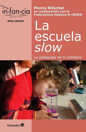 LA ESCUELA SLOW