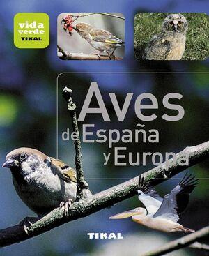 AVES DE ESPAÑA Y EUROPA