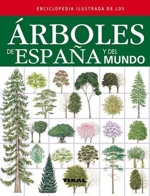 ÁRBOLES DE ESPAÑA Y DEL MUNDO