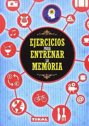EJERCICIOS PARA ENTRENAR LA MEMORIA