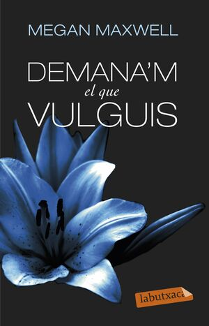 DEMANA'M EL QUE VULGUIS