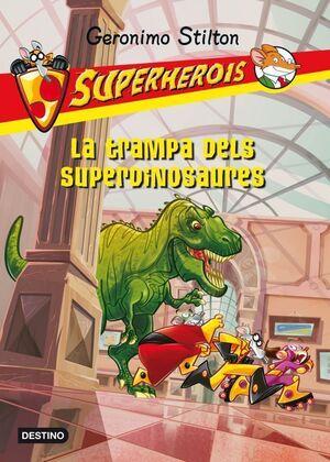 LA TRAMPA DELS SUPERDINOSAURES
