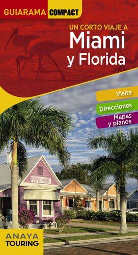 MIAMI Y FLORIDA