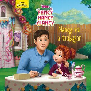 FANCY NANCY CLANCY. NANCY VA A TRABAJAR